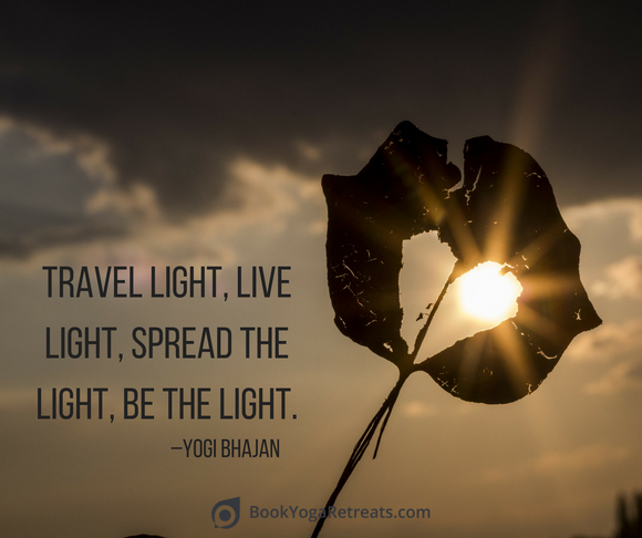 travel light, be the light quote